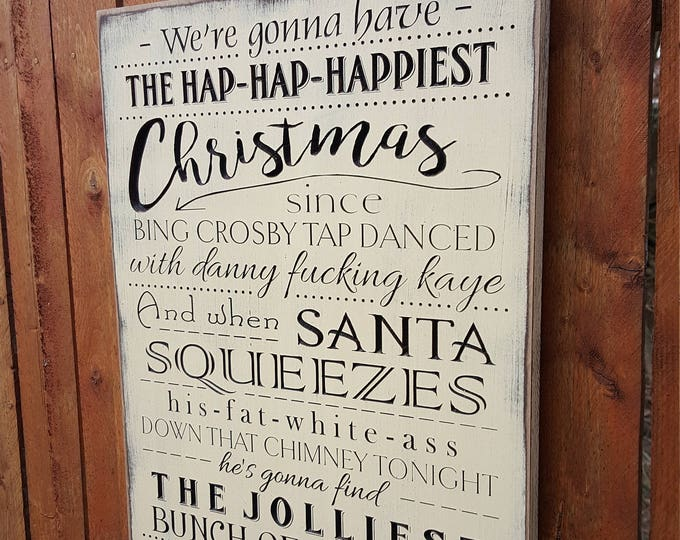 """Custom Carved Wooden Sign - """"We're gonna have the Hap-Hap-Happiest Christmas ..."""" National Lampoon's Christmas Vacation"""""""