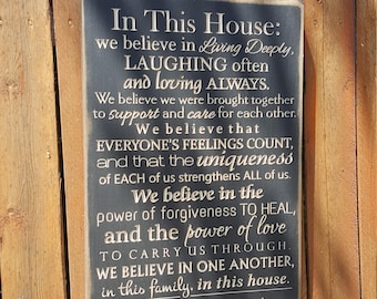 """Personalized Carved Wooden Sign - """"In this House We Believe in Living Deeply ..."""" House Rules"""