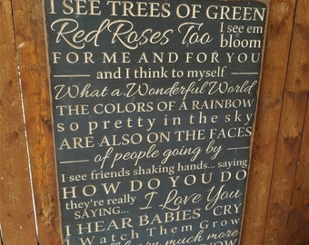 "Custom Carved Wooden Sign - ""I see trees of green, red roses too, I see them bloom, for me and you ... What a wonderful world"" - lyrics"