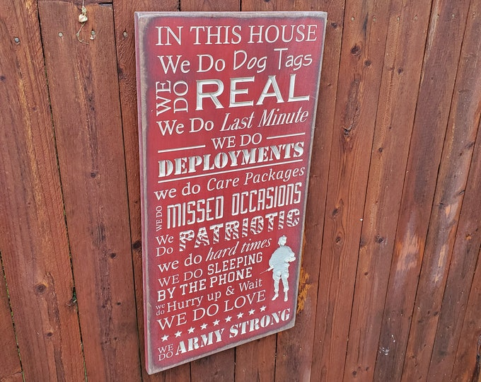 """Custom Carved Wooden Sign - """"In This House ... Army Strong""""  - Dog tags, patriotic, deployments"""""""