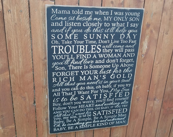 """Custom Carved Wooden Sign - """"Mama Told Me When I Was Young ..."""" - Lynyrd Skynyrd """"SIMPLE MAN"""" song lyrics"""