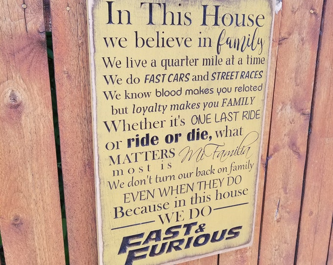 """Custom Carved Wooden Sign - """"Fast & Furious"""" - In this house we do Fast Cars, Ride or Die, Family"""