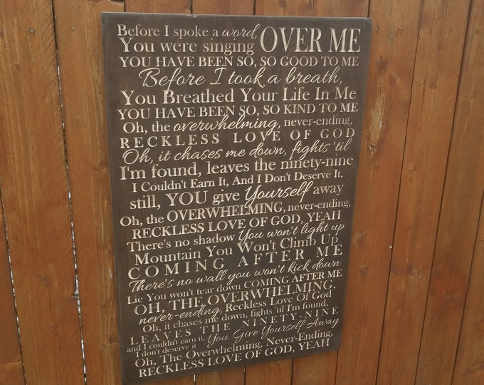 """Custom Carved Wooden Sign - """"Before I Spoke A Word You Were Singing Over Me"""" -  Cory Asbury """"RECKLESS LOVE"""" song lyrics"""