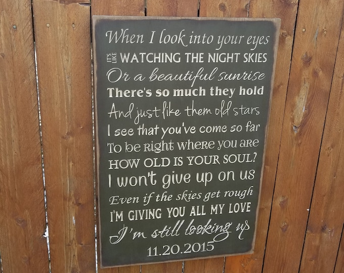 """Personalized Carved Wooden Sign - """"When I Look Into Your Eyes, It's Like Watching The Night Skies..."""" - Jason Mraz """"I Won't Give Up"""" lyrics"""