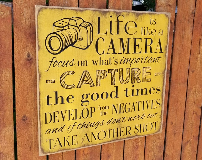 """Custom Carved Wooden Sign - """"Life is Like a Camera ...  Focus, Capture, Develop ... Take Another Shot"""""""
