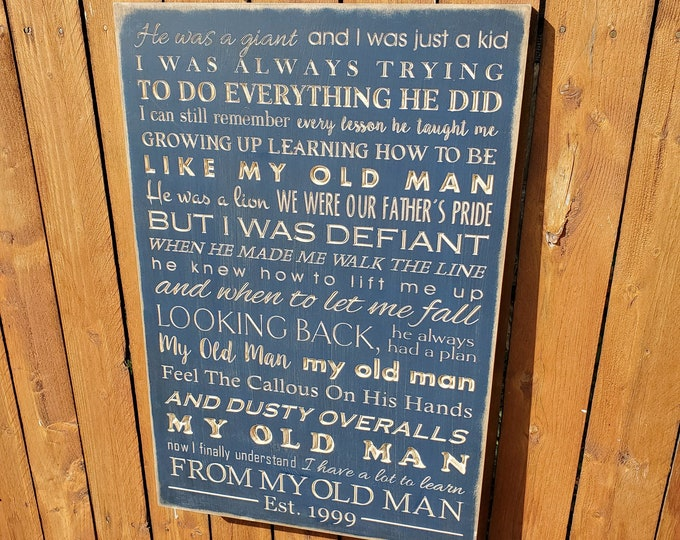 """Personalized Carved Wooden Sign - """"He was a giant and I was just a kid ..."""" - Zac Brown Band """"My Old Man"""" lyrics"""