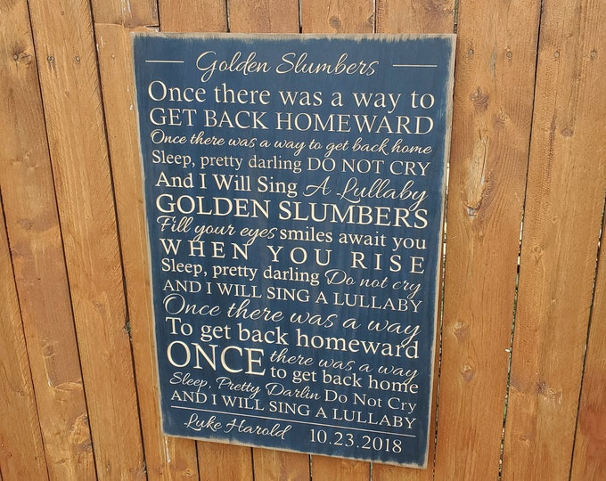 """Personalized Carved Wooden Sign - """"Once there was a way to get back homeward"""" - The Beatles """"Golden Slumbers"""" lyrics"""