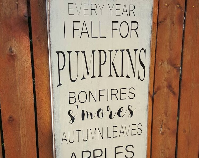 """Custom Carved Wooden Sign - """"Every Year I Fall For Pumpkins ..."""""""