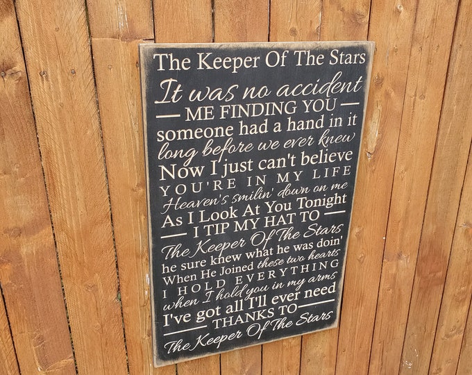 """Custom Carved Wooden Sign - """"It was no accident me finding you... """" Tracy Byrd """"The Keeper Of The Stars"""" song lyrics"""