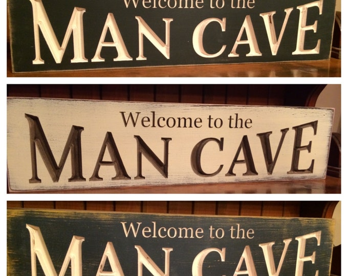 """Custom Carved Wooden Sign - """"Welcome To The Man Cave"""" - 24""""x6"""""""