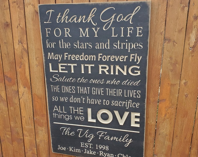 """Personalized Carved Wooden Sign - """"I thank God for my life, for the stars and stripes"""" - Zac Brown Band """"Chicken Fried"""" lyrics"""