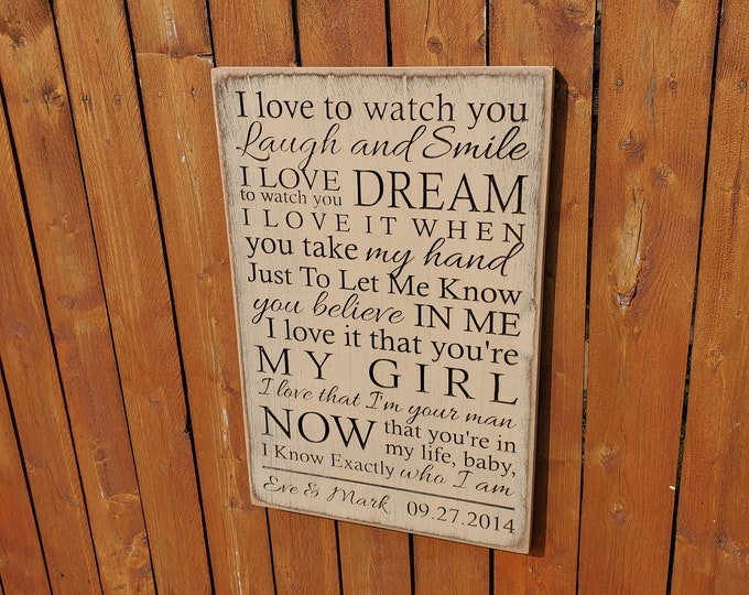 """Personalized Carved Wooden Sign - """"I love to watch you laugh and smile, I love to watch you dream ...  West, """"WHO I AM"""" song lyrics"""