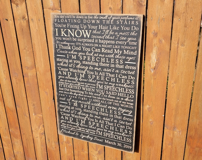 """Personalized Carved Wooden Sign """"You say you'll be down in five..."""" Dan + Shay """"SPEECHLESS"""" lyrics"""