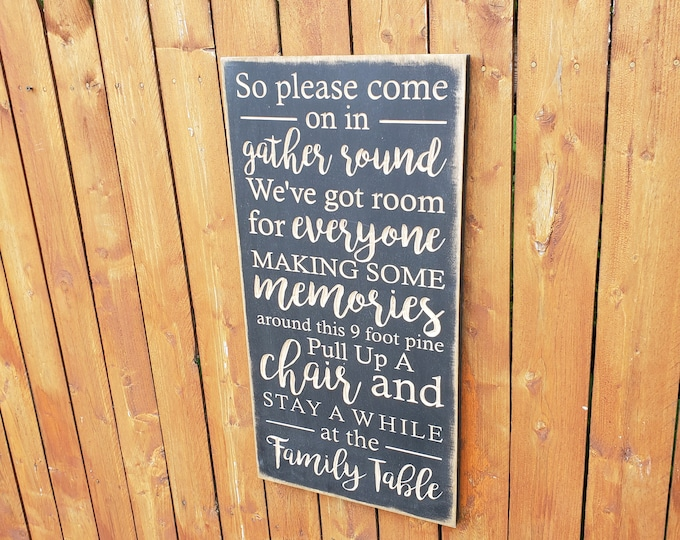 """Custom Carved Wooden Sign - """"So please come on in, gather round ... Family Table"""" - Zac Brown Band """"Family Table"""" song lyrics"""