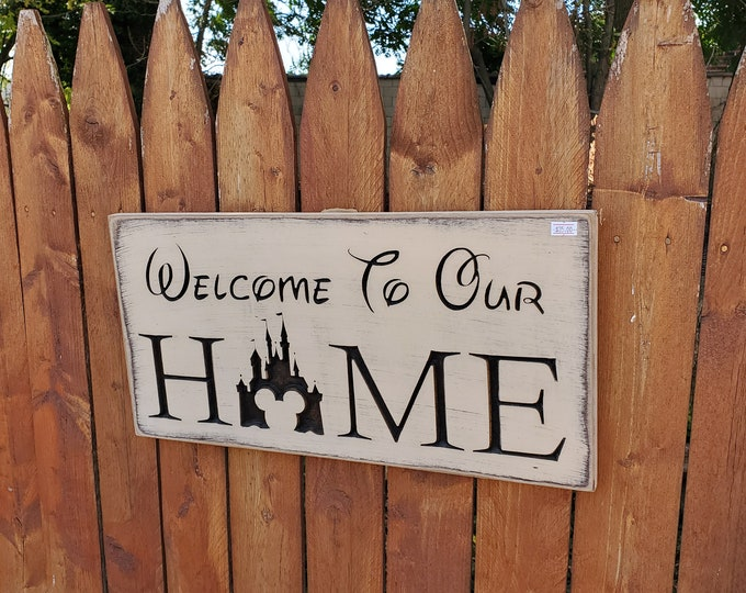 """Custom Carved Wooden Sign - """"Welcome to Our Home """" DISNEY"""