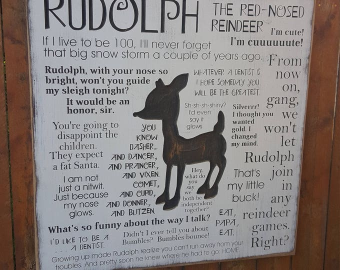 """Custom Carved Wooden Sign - """"Rudolph The Red Nosed Reindeer"""" Quotes"""