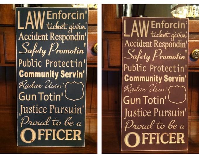 "Custom Carved Wooden Sign - ""Police Officer - Law Enforcin, Ticket Givin, Accident Respondin"""