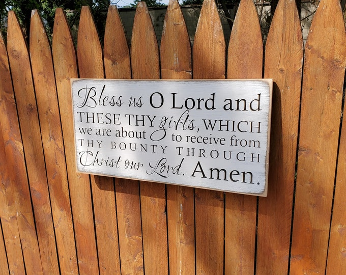 """Custom Carved Wooden Sign """"Bless us O Lord and these thy gifts, which we are about to receive ... Amen"""""""