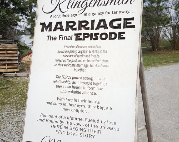 """Personalized Carved Wooden Sign - """"MARRIAGE The Final Episode ... Star Wars"""""""