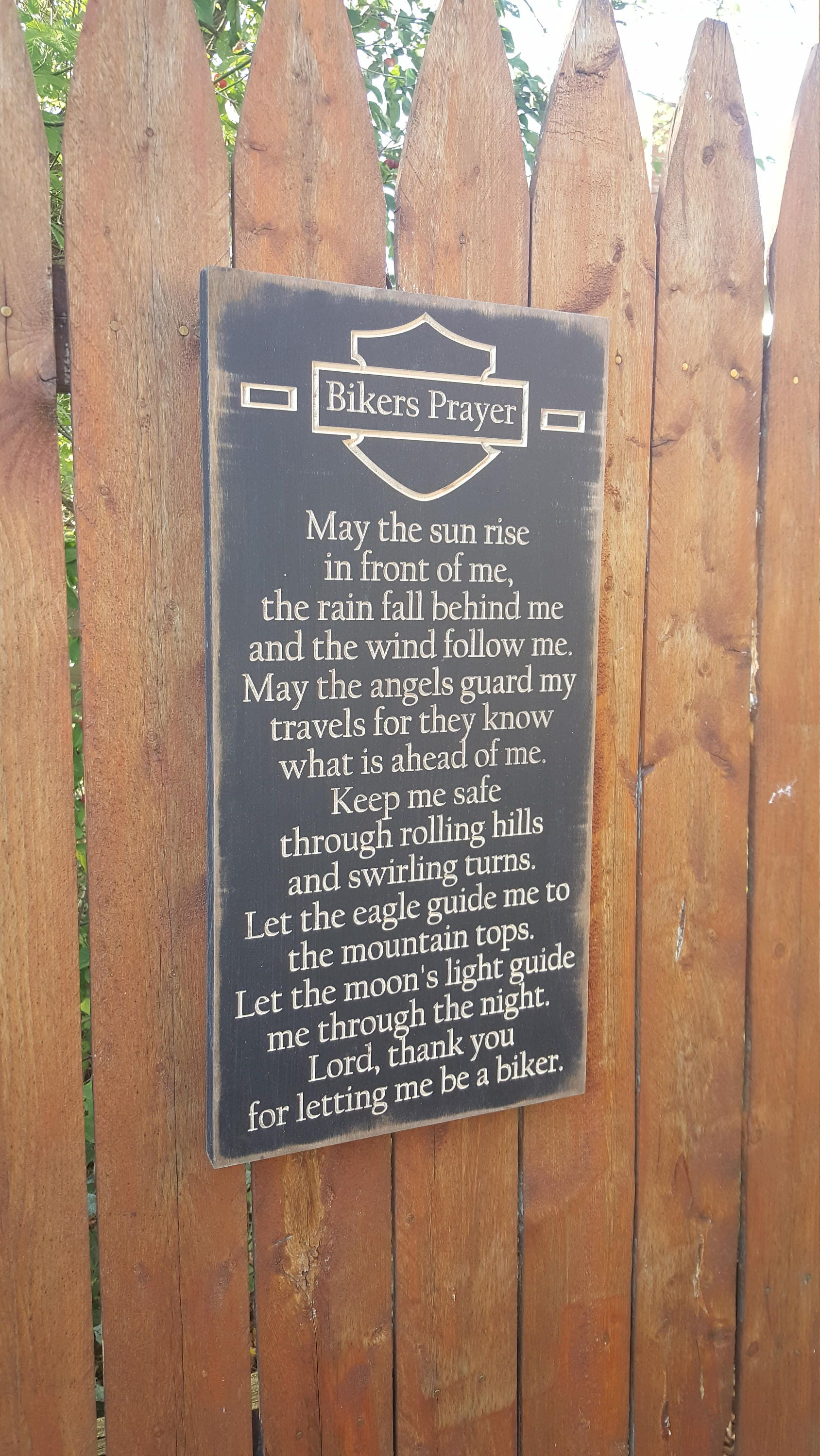 Custom Carved Wooden Sign - Bikers Prayer - May the Sun Rise In