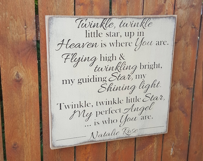 """Personalized Carved Wooden Sign - """"Twinkle Twinkle Little Star, Up In Heaven Is Where You Are..."""""""
