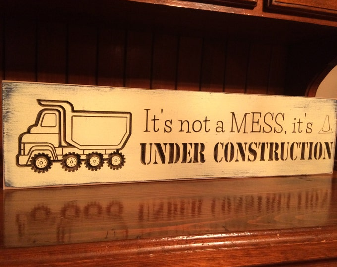 """Custom Carved Wooden Sign - """"It's Not A Mess, It's Under Construction"""" - 24""""x6"""""""