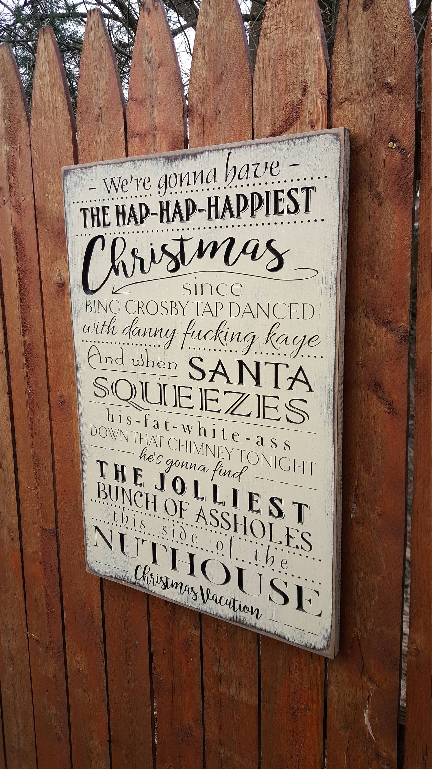 custom carved wooden sign were gonna have the hap hap happiest christmas national lampoons christmas vacation - Hap Hap Happiest Christmas