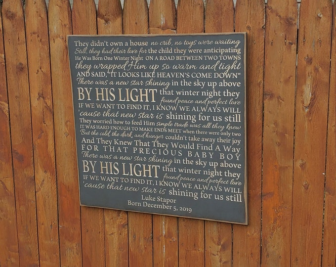 """Personalized Carved Wooden Sign - """"They didn't own a house, no crib, no toys were waiting..."""" Bill Gaither """"New Star Shining"""" Song lyrics"""