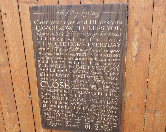 """Personalized Carved Wooden Sign - """"Close your eyes and I'll kiss you ..."""" - The Beatles """"All My Loving"""" lyrics"""