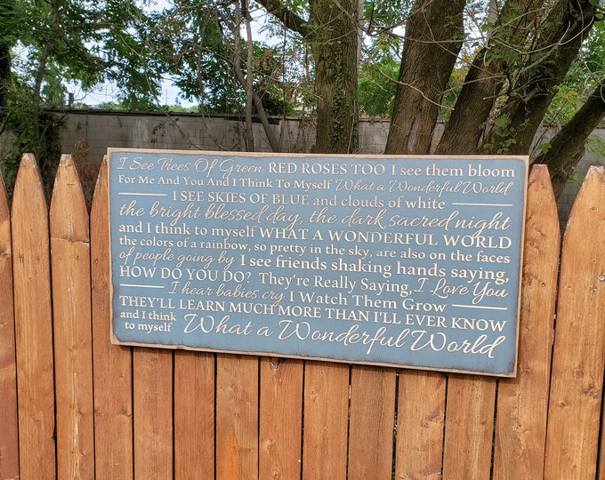 """Custom Carved Wooden Sign - """"I see trees of green, red roses too .... what a wonderful world""""- What A Wonderful World - song lyrics 24x48"""