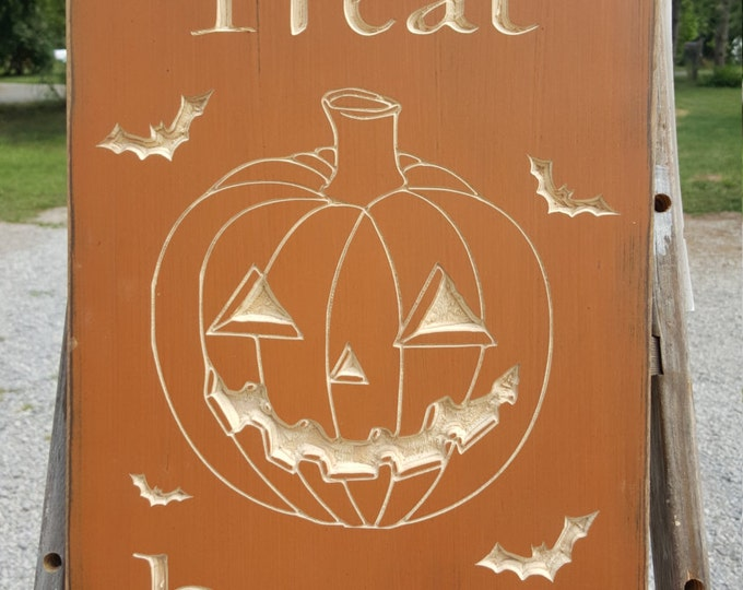 """Custom Carved Wooden Sign - """"Trick Or Treat, Have A Sweet"""""""
