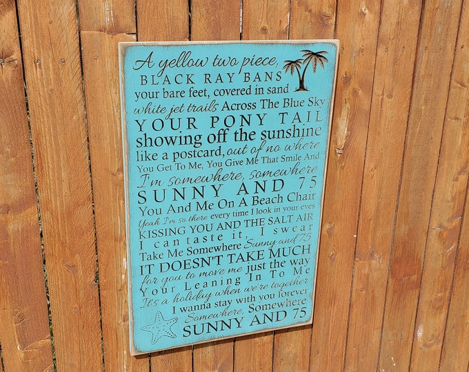"""Custom Carved Wooden Sign - """"A yellow two piece, Black Ray Bans..."""" Joe Nichols """"SUNNY AND 75"""" song lyrics"""