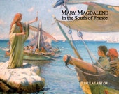 Book - Mary Magdalene in the South of France by Paula Lawlor