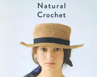 Crochet hat pattern - Crochet bag pattern - Natural crochet - Crochet pattern ebook - Japanese crochet book - ebook - PDF - instant download