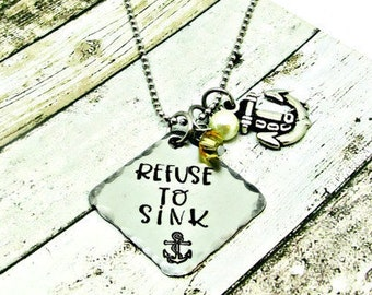 Refuse to Sink Necklace, Hand Stamped Jewelry, Inspirational Gift, Motivational Jewelry, Beaded Charm Necklace, Anchor, Strength Necklace