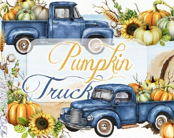 Watercolor Pumpkin Truck Clipart Pick Up Car Clip Art Autumn Harvest Trucks Invitation Illustration Vintage Car Sunflower Fall Blue Truck