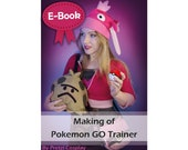 Cosplay Sewing and Worbla tutorial book 'Making of Pokemon GO trainer' by Pretzl Cosplay - E-BOOK
