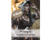 Cosplay evafoam propmaking tutorial book 'Making of Cubone (Pokemon)' by Pretzl Cosplay - E-BOOK