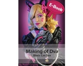 Cosplay Sewing, foam and Worbla tutorial book 'Making of Black Cat Dva (from the game Overwatch)' by Pretzl Cosplay - E-BOOK