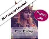 Signed Cosplay calendar 2019 - by Pretzl Cosplay