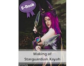Cosplay sewing and foam crafting tutorial book 'Making of Starguardian Xayah (League of Legends)' by Pretzl Cosplay - E-BOOK