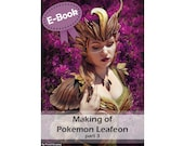 Cosplay sewing and corset making tutorial book 'Making of Woodelf Leafeon part 3 (Pokemon)' by Pretzl Cosplay - E-BOOK