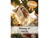 Cosplay EVA foam, Worbla and sewing tutorial book 'Making of She Ra costume' by Pretzl Cosplay - E-BOOK