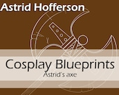 Digital cosplay costume blueprint/pattern 'Astrid Hofferson's axe' for Worbla propmaking by Pretzl Cosplay - PDF