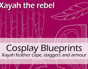 Digital cosplay pattern blueprints 'League of Legends Xayah feather cape, daggers and armour/armor' by Pretzl Cosplay - PDF