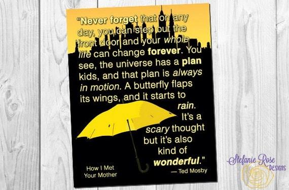 How I Met Your Mother Citazione Ted Mosby L Universo Ha Un Piano Bambini Stampa Digitale 8 X 10 11 X 14 Ombrello Giallo