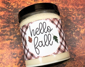 Hello Fall Candle | Fall Candle |  8oz Choose Your Scent | Soy Wax Candle | Autumn Themed Décor | Thanksgiving Themed | Thanksgiving Décor