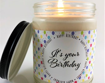 Personalized Birthday Gift Candle | It's Your Birthday Gift Candle | Birthday Gift For Her | Personalized Birthday Candle | 8oz Soy Candle