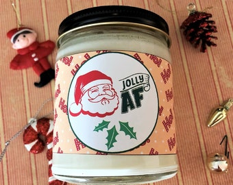 Jolly AF Christmas Candle, Funny Candle, Gag Gift for Friend, Handpoured Soy Wax Scented Candle, Christmas Candle, Funny Christmas Gift