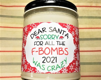 Sorry For All The F-bombs, Christmas Candle, Funny Candle, Gag Gift for Friend, Handpoured Soy Wax Scented Candle, Funny Christmas Candle